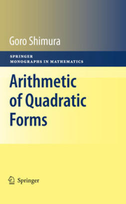 Shimura, Goro - Arithmetic of Quadratic Forms, ebook