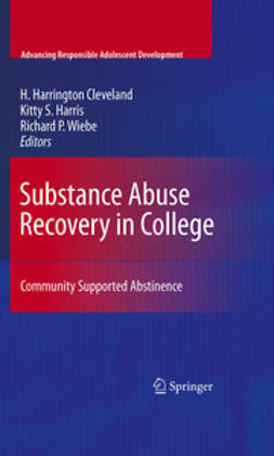 Cleveland, H. Harrington - Substance Abuse Recovery in College, ebook