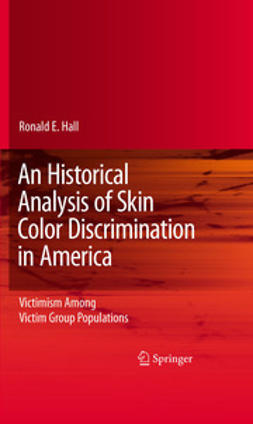Hall, Ronald E. - An Historical Analysis of Skin Color Discrimination in America, ebook