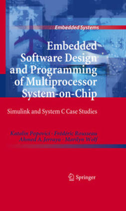 Popovici, Katalin - Embedded Software Design and Programming of Multiprocessor System-on-Chip, e-bok