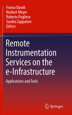 Davoli, Franco - Remote Instrumentation Services on the e-Infrastructure, ebook