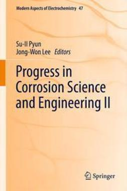 Pyun, Su-Il - Progress in Corrosion Science and Engineering II, ebook