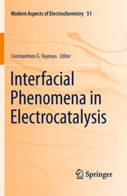 Vayenas, Constantinos G. - Interfacial Phenomena in Electrocatalysis, ebook