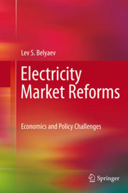 Belyaev, Lev S. - Electricity Market Reforms, ebook