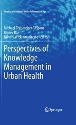 Gibbons, Michael Christopher - Perspectives of Knowledge Management in Urban Health, ebook