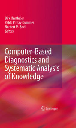 Ifenthaler, Dirk - Computer-Based Diagnostics and Systematic Analysis of Knowledge, e-kirja