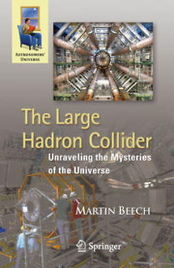 Beech, Martin - The Large Hadron Collider, ebook