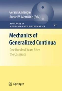 Maugin, Gérard A. - Mechanics of Generalized Continua, ebook