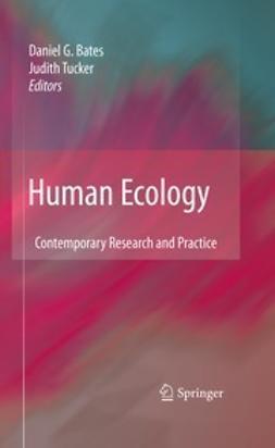 Bates, Daniel G. - Human Ecology, e-kirja