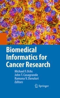 Ochs, Michael F. - Biomedical Informatics for Cancer Research, ebook