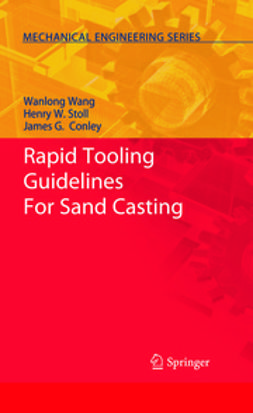 Wang, Wanlong - Rapid Tooling Guidelines For Sand Casting, ebook