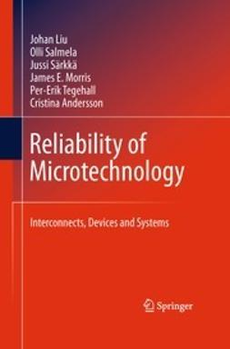 Liu, Johan - Reliability of Microtechnology, ebook