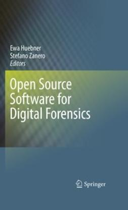 Huebner, Ewa - Open Source Software for Digital Forensics, ebook