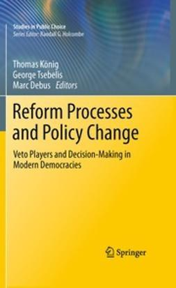 König, Thomas - Reform Processes and Policy Change, ebook