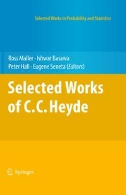 Maller, Ross - Selected Works of C.C. Heyde, ebook