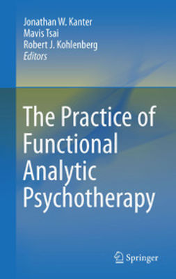 Kanter, Jonathan W. - The Practice of Functional Analytic Psychotherapy, ebook