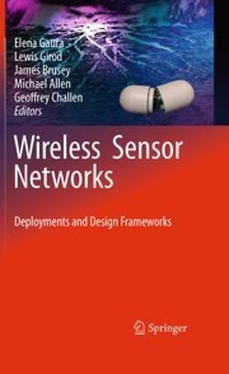 Gaura, Elena - Wireless Sensor Networks, ebook
