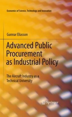 Eliasson, Gunnar - Advanced Public Procurement as Industrial Policy, ebook