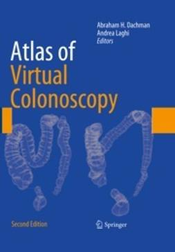 Dachman, Abraham H. - Atlas of Virtual Colonoscopy, e-kirja