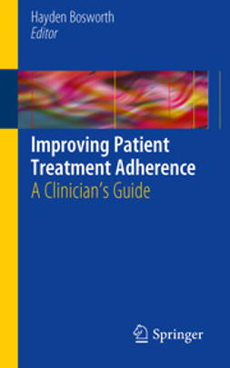 Bosworth, Hayden - Improving Patient Treatment Adherence, ebook