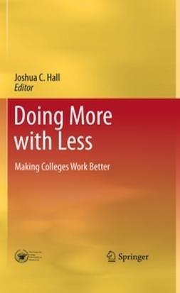 Hall, Joshua C. - Doing More with Less, ebook