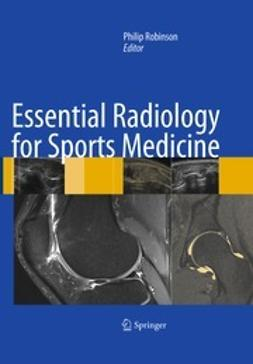 Robinson, Philip - Essential Radiology for Sports Medicine, ebook