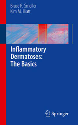 Smoller, Bruce R. - Inflammatory Dermatoses: The Basics, ebook