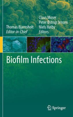 Bjarnsholt, Thomas - Biofilm Infections, ebook