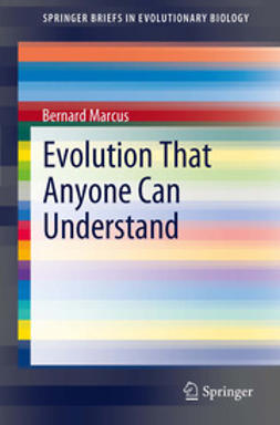 Marcus, Bernard - Evolution That Anyone Can Understand, ebook