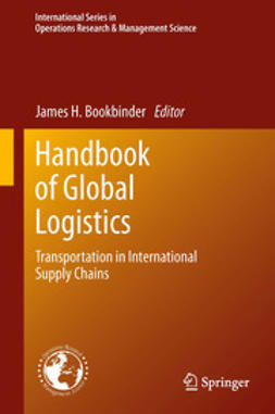 Bookbinder, James H. - Handbook of Global Logistics, e-kirja