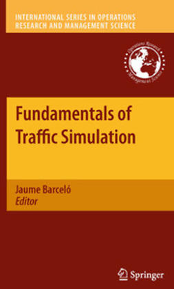 Barceló, Jaume - Fundamentals of Traffic Simulation, ebook