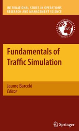 Barceló, Jaume - Fundamentals of Traffic Simulation, ebook