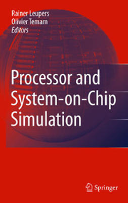 Leupers, Rainer - Processor and System-on-Chip Simulation, e-bok