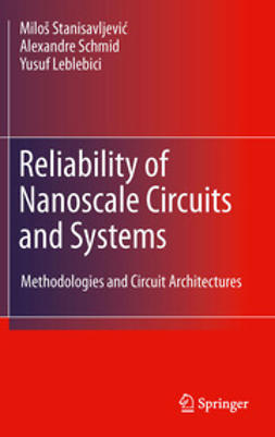 Stanisavljević, Miloš - Reliability of Nanoscale Circuits and Systems, e-bok