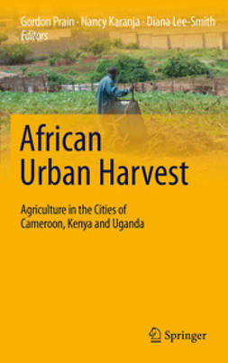Prain, Gordon - African Urban Harvest, ebook