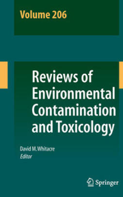 Whitacre, David M. - Reviews of Environmental Contamination and Toxicology Volume 206, ebook