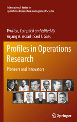 Assad, Arjang A. - Profiles in Operations Research, e-bok