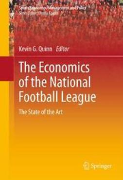 Quinn, Kevin G. - The Economics of the National Football League, ebook