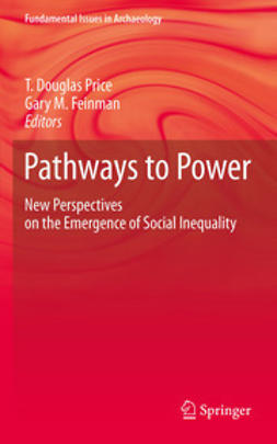 Feinman, Gary M. - Pathways to Power, ebook