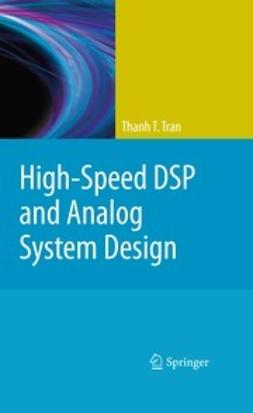 Tran, Thanh T. - High-Speed DSP and Analog System Design, ebook