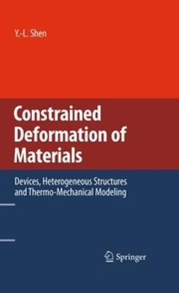 Shen, Y.-L. - Constrained Deformation of Materials, ebook