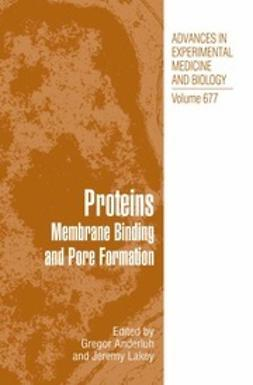 Anderluh, Gregor - Proteins Membrane Binding and Pore Formation, ebook