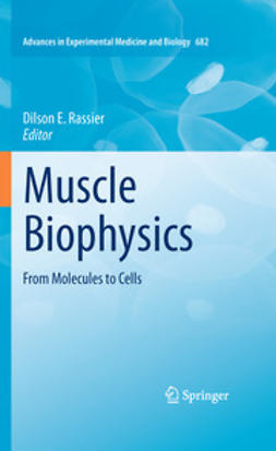 Rassier, Dilson E. - Muscle Biophysics, ebook