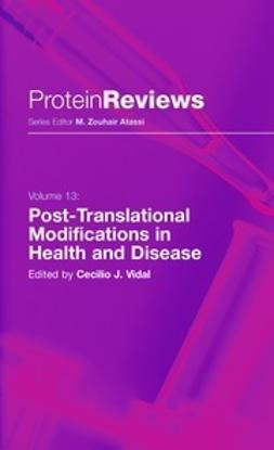 Vidal, Cecilio J. - Post-Translational Modifications in Health and Disease, ebook