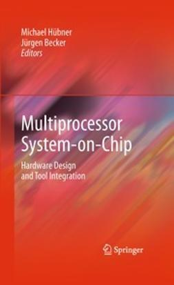 Hübner, Michael - Multiprocessor System-on-Chip, e-bok