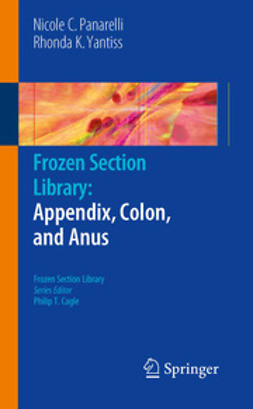 Yantiss, Rhonda K. - Frozen Section Library: Appendix, Colon, and Anus, ebook