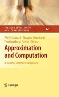 Gautschi, Walter - Approximation and Computation, ebook
