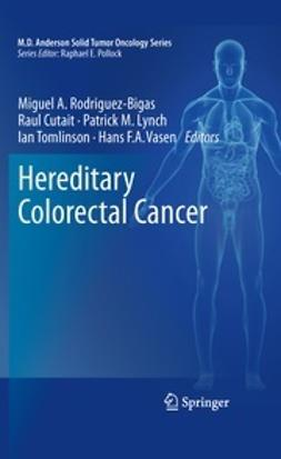 Rodriguez-Bigas, Miguel A. - Hereditary Colorectal Cancer, ebook