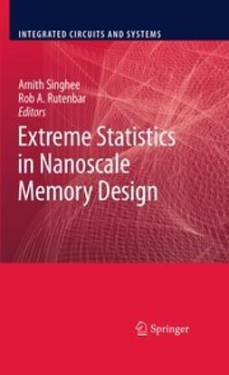 Singhee, Amith - Extreme Statistics in Nanoscale Memory Design, ebook