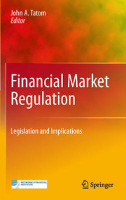 Tatom, John A. - Financial Market Regulation, ebook